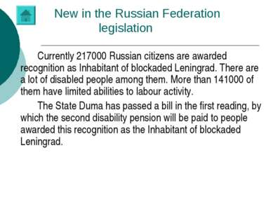 New in the Russian Federation legislation Currently 217000 Russian citizens a...