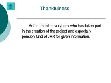 Thankfulness Author thanks everybody who has taken part in the creation of th...