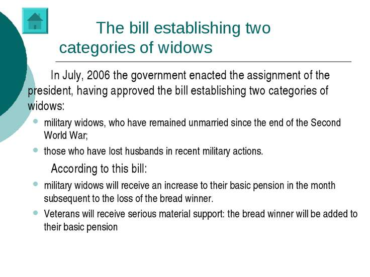 The bill establishing two categories of widows In July, 2006 the government e...