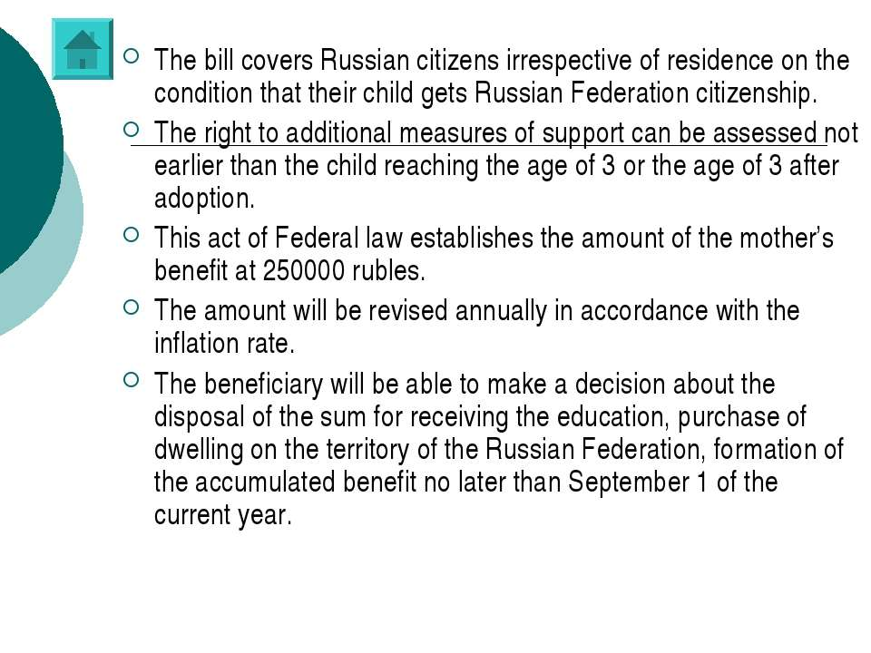 The bill covers Russian citizens irrespective of residence on the condition t...