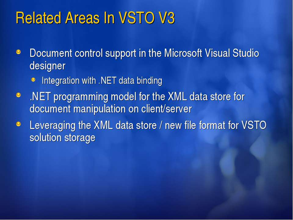 Related Areas In VSTO V3 Document control support in the Microsoft Visual Stu...