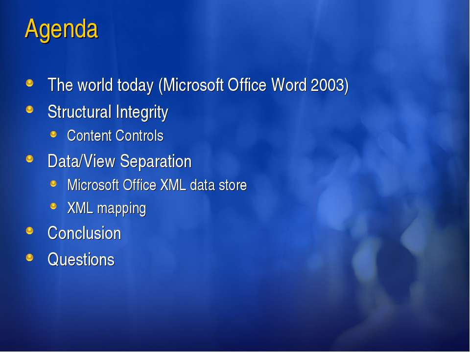 Agenda The world today (Microsoft Office Word 2003) Structural Integrity Cont...