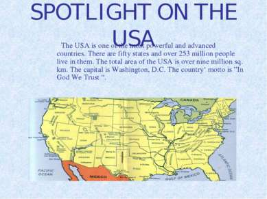SPOTLIGHT ON THE USA The USA is one of the most powerful and advanced countri...