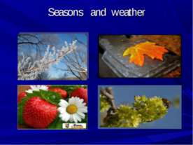 Времена года (Seasons and weather)