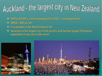 POPULATION-1,3 million people(32,4 of NZ' s total population) AREA-1,086 sq. ...