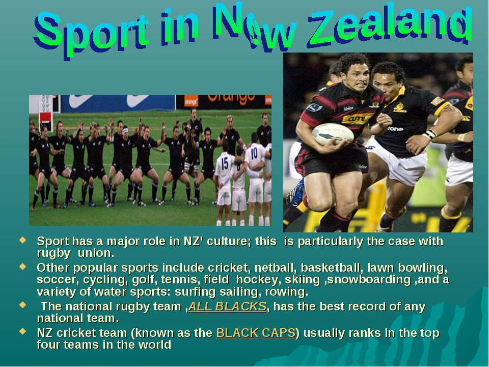 Sport has a major role in NZ' culture; this is particularly the case with rug...