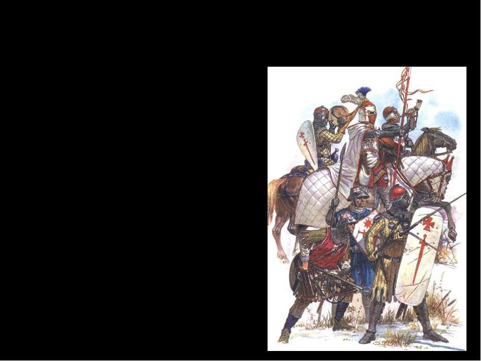 I.Причины агрессии крестоносцев Распространение «истинной» веры – католичеств...