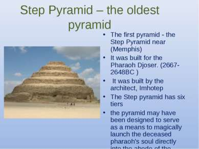 Step Pyramid – the oldest pyramid The first pyramid - the Step Pyramid near (...