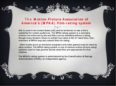 TheMotion Picture Association of America's (MPAA) film-rating system She is...