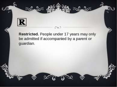 Restricted. People under 17 years may only be admitted if accompanied by a pa...