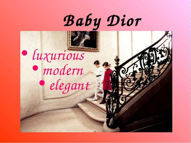 Baby Dior luxurious modern elegant