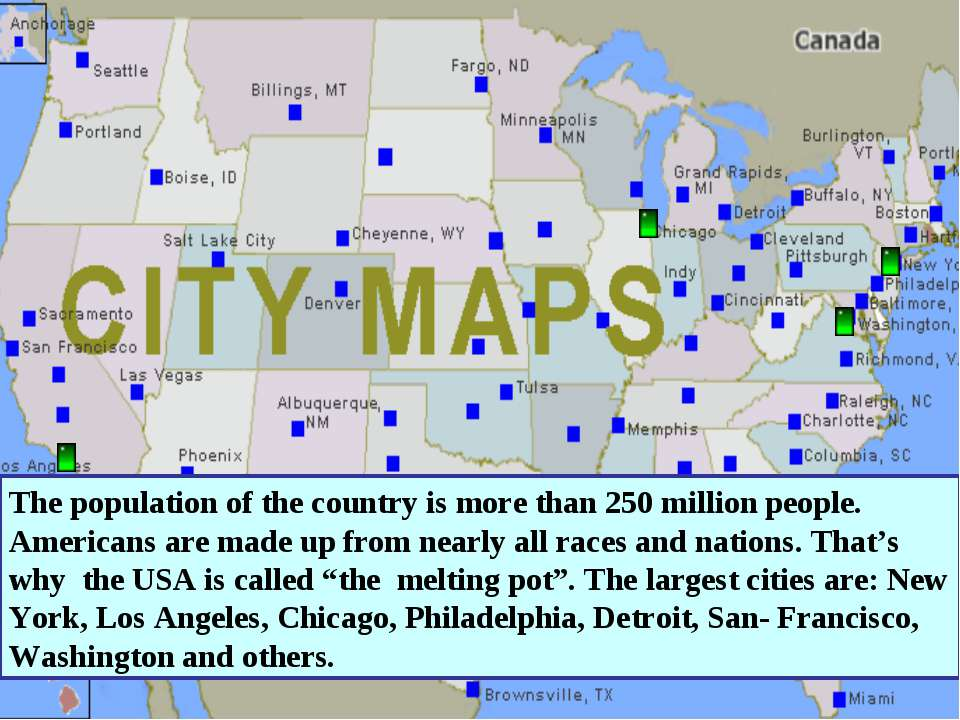 The population of the country is more than 250 million people. Americans are ...