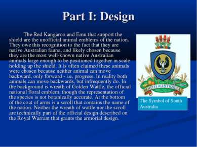 Part I: Design The Red Kangaroo and Emu that support the shield are the unoff...