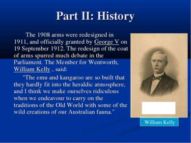 Part II: History The 1908 arms were redesigned in 1911, and officially grante...