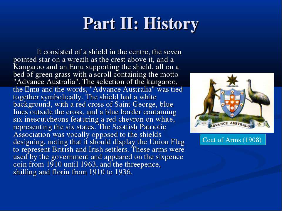Part II: History It consisted of a shield in the centre, the seven pointed st...