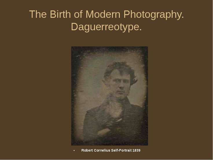 The Birth of Modern Photography. Daguerreotype. Robert Cornelius Self-Portrai...
