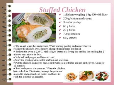 1chicken weighing 1 kg 400 with liver 200 g button mushrooms, 3 stalks parsle...
