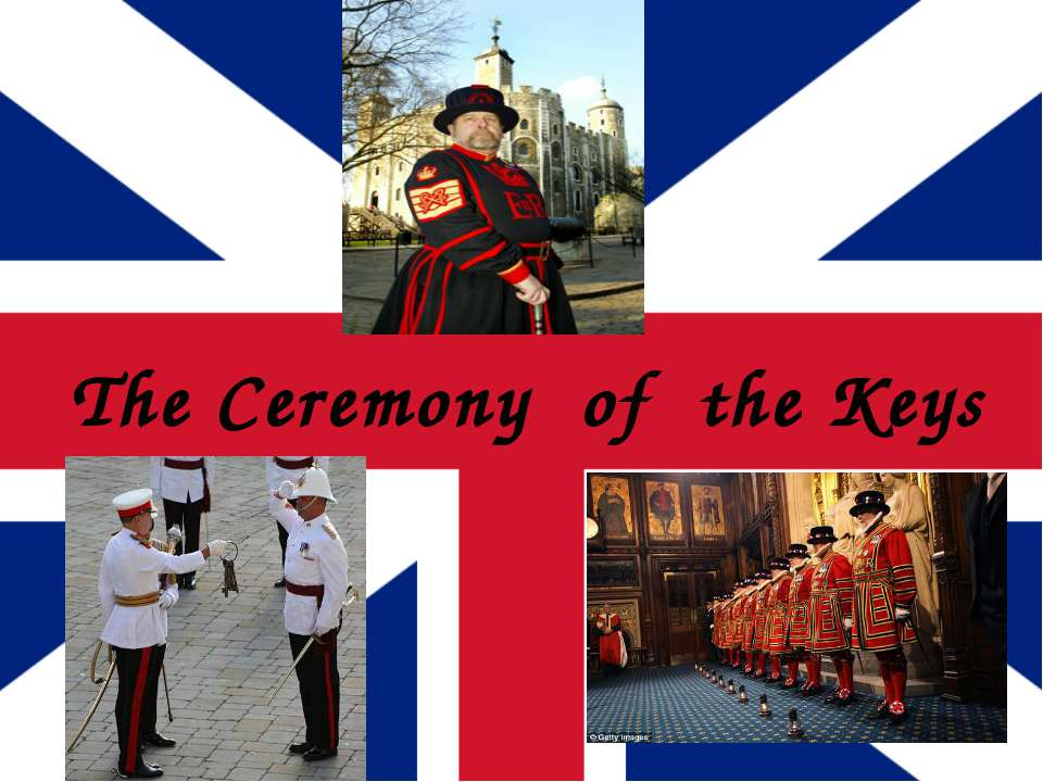 The Ceremony of the Keys