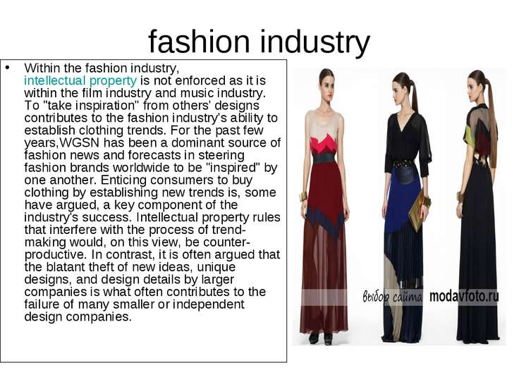 fashion industry Within the fashion industry, intellectual property is not en...