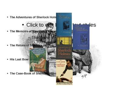 Short Story Collections The Adventures of Sherlock Holmes The Memoirs of Sher...