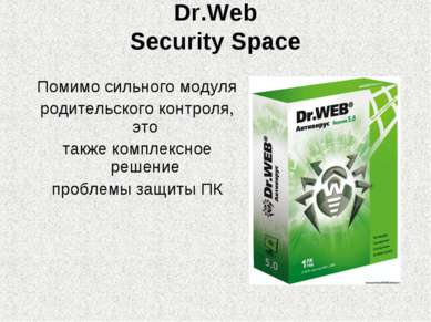 Dr.Web Security Space Помимо сильного модуля родительского контроля, это такж...