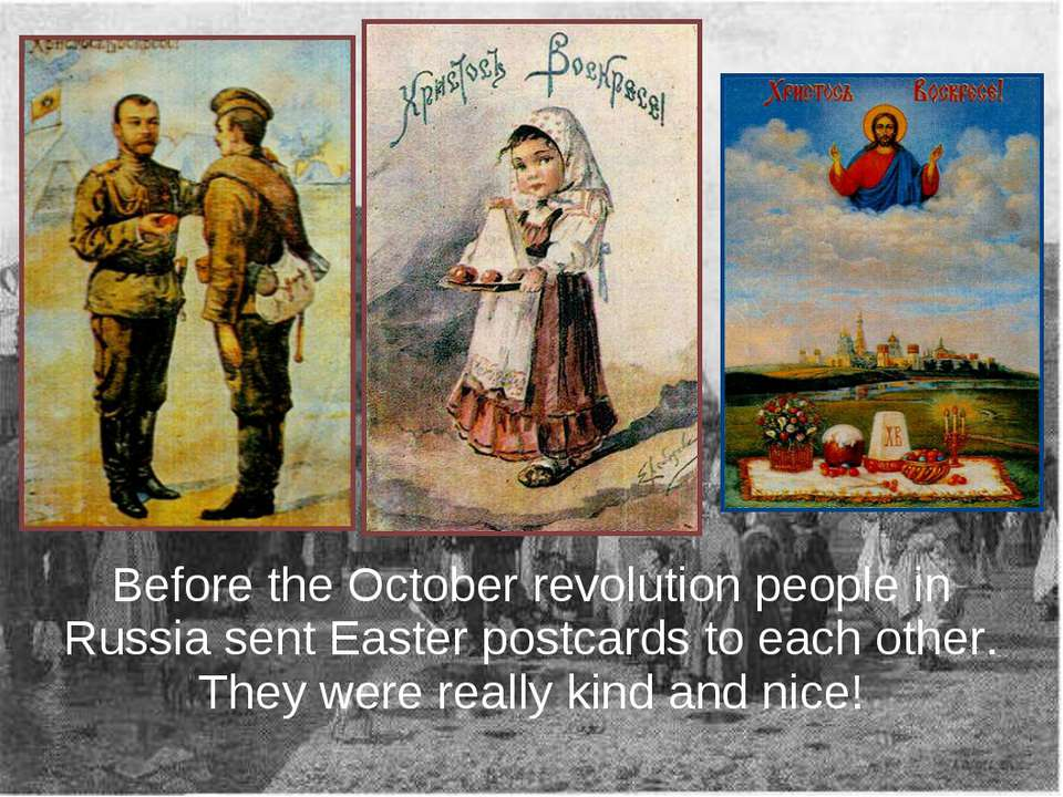 Before the October revolution people in Russia sent Easter postcards to each ...