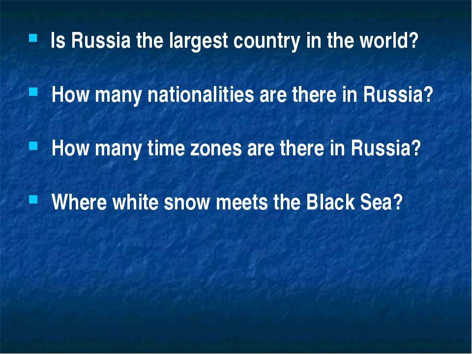 Is Russia the largest country in the world? How many nationalities are there ...