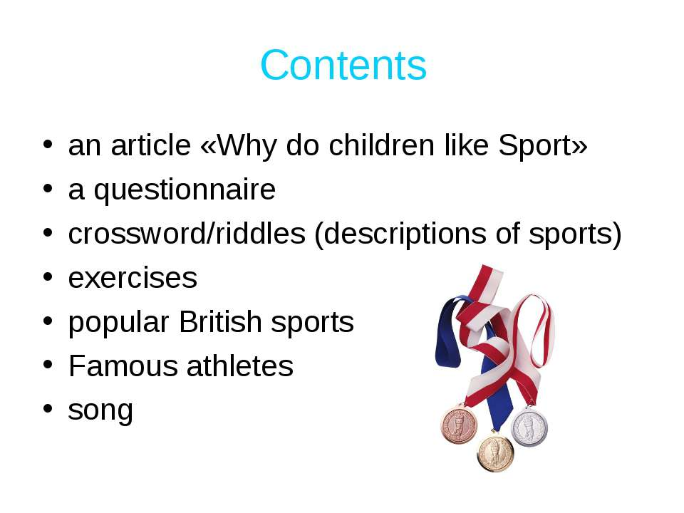 Contents an article «Why do children like Sport» a questionnaire crossword/ri...