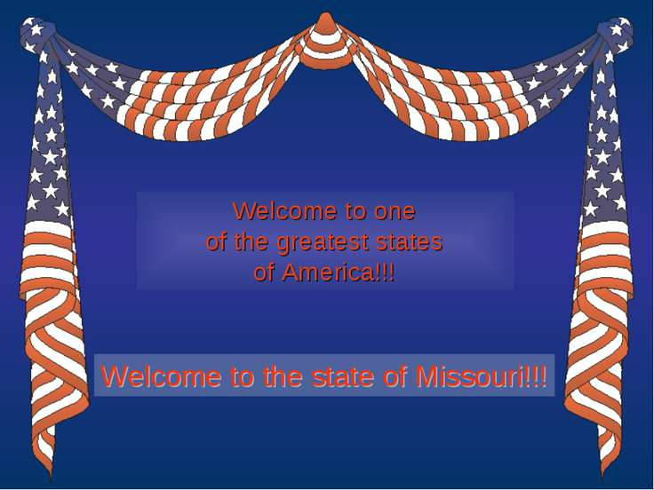Welcome to one of the greatest states of America!!! Welcome to the state of M...