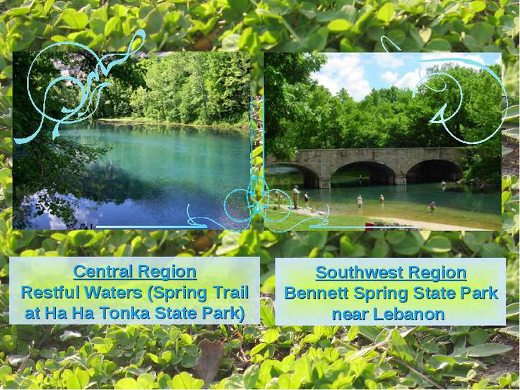 Central Region Restful Waters (Spring Trail at Ha Ha Tonka State Park) Southw...
