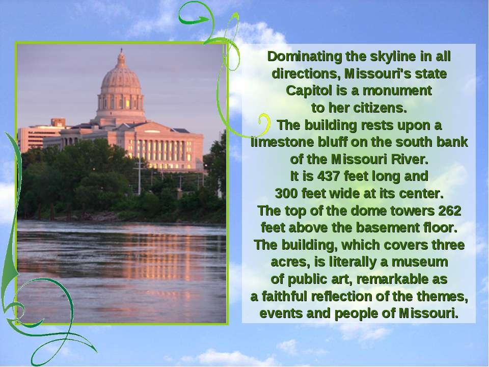 Dominating the skyline in all directions, Missouri's state Capitol is a monum...