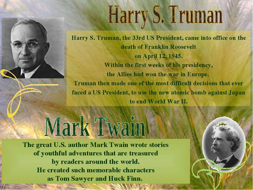 The great U.S. author Mark Twain wrote stories of youthful adventures that ar...