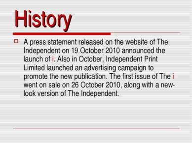History A press statement released on the website of The Independent on 19 Oc...