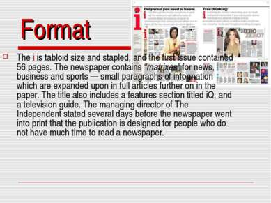 Format The i is tabloid size and stapled, and the first issue contained 56 pa...