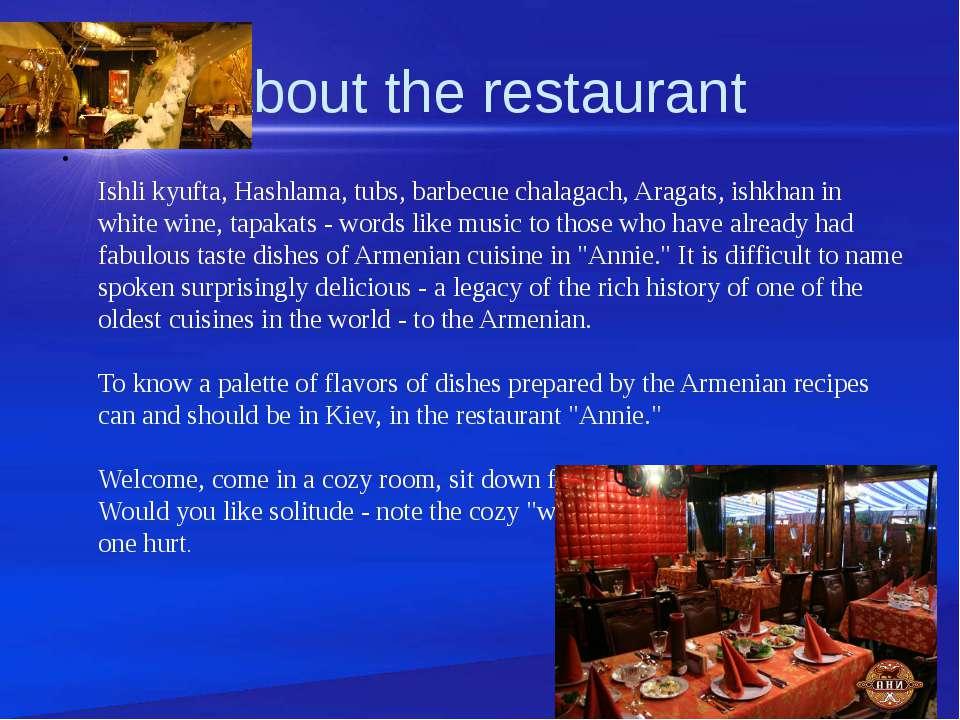 About the restaurant Ishli kyufta, Hashlama, tubs, barbecue chalagach, Aragat...