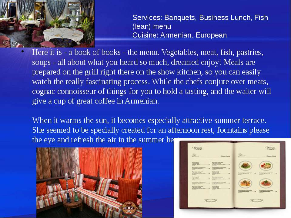 Here it is - a book of books - the menu. Vegetables, meat, fish, pastries, so...