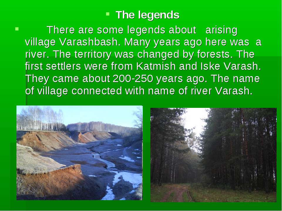 The legends There are some legends about arising village Varashbash. Many yea...
