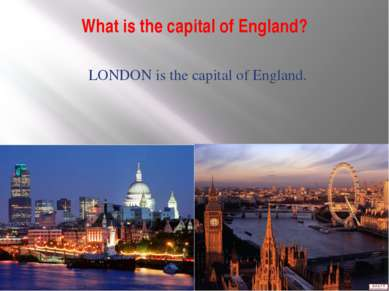 What is the capital of England? LONDON is the capital of England.