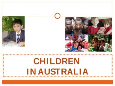 CHILDREN IN AUSTRALIA