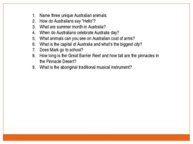 "Name three unique Australian animals. How do Australians say ""Hello""? What ar..."