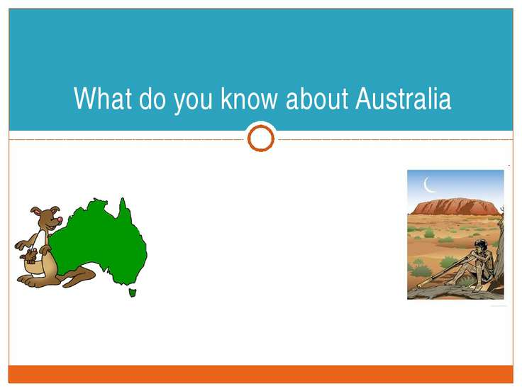 "What do you know about Australia SCHOOL ""INTELLECT"" FORM 4A ENGLISH PROJECT WORK"