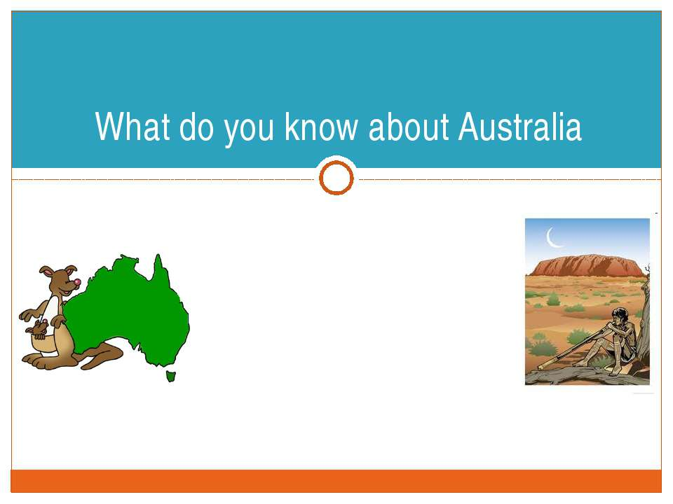"""What do you know about Australia SCHOOL """"INTELLECT"""" FORM 4A ENGLISH PROJECT WORK"""