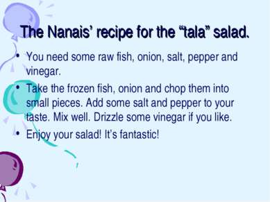 "The Nanais' recipe for the ""tala"" salad. You need some raw fish, onion, salt,..."