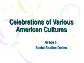 Celebrations of Various American Cultures