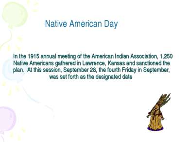 In the 1915 annual meeting of the American Indian Association, 1,250 Native...