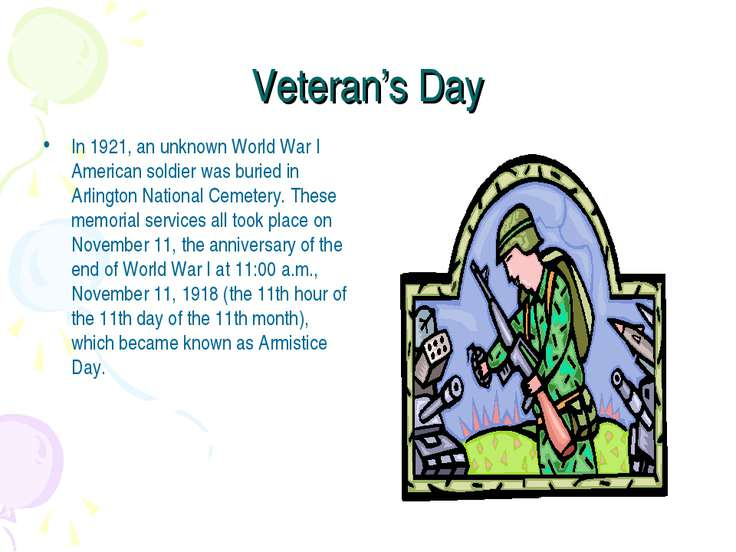 Veteran's Day In 1921, an unknown World War I American soldier was buried in ...