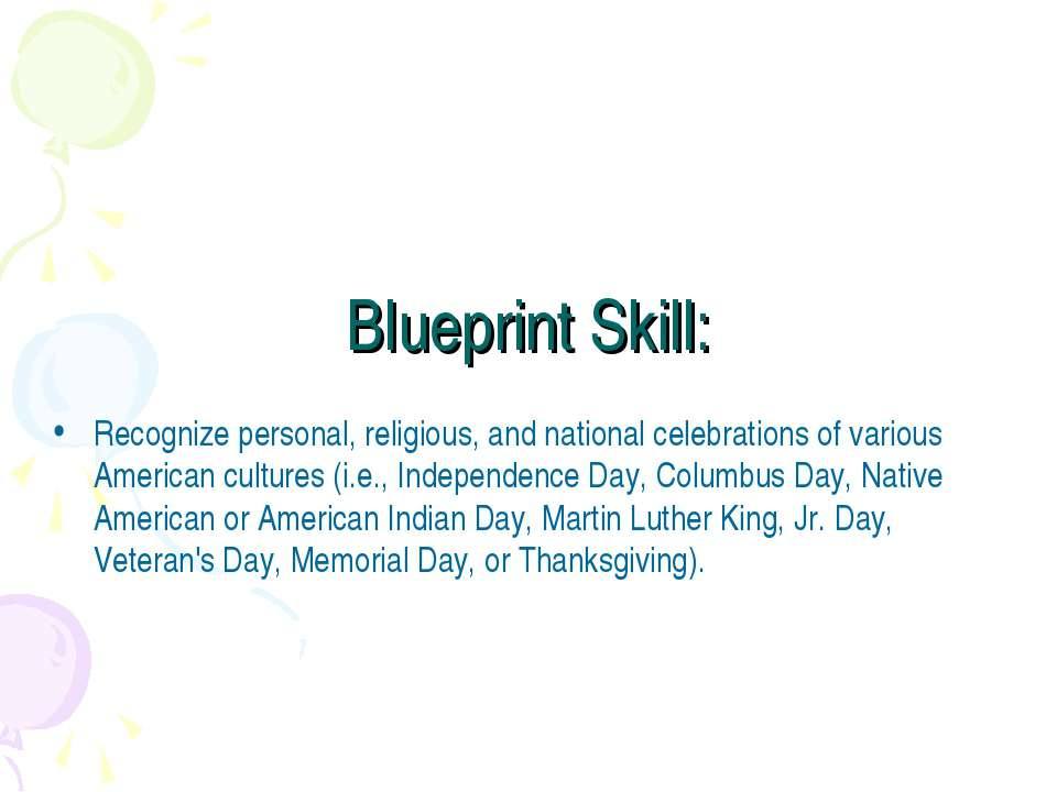 Blueprint Skill: Recognize personal, religious, and national celebrations of ...