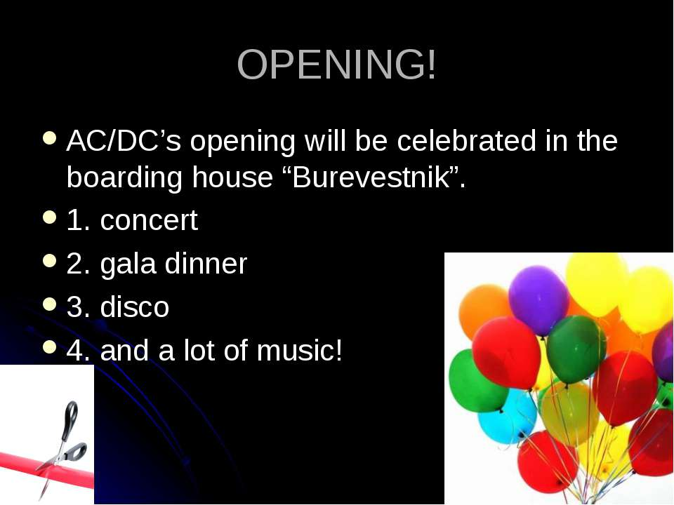 "OPENING! AC/DC's opening will be celebrated in the boarding house ""Burevestni..."