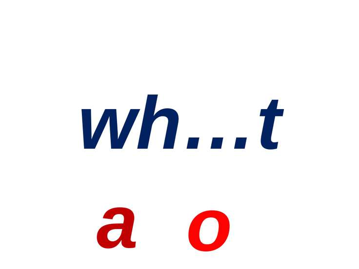 wh…t a o