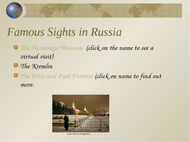 Famous Sights in Russia The Hermitage Museum- (click on the name to see a vir...